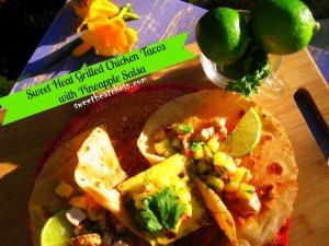 Sweet Heat Grilled Chicken Tacos - sweetheatchefs.com